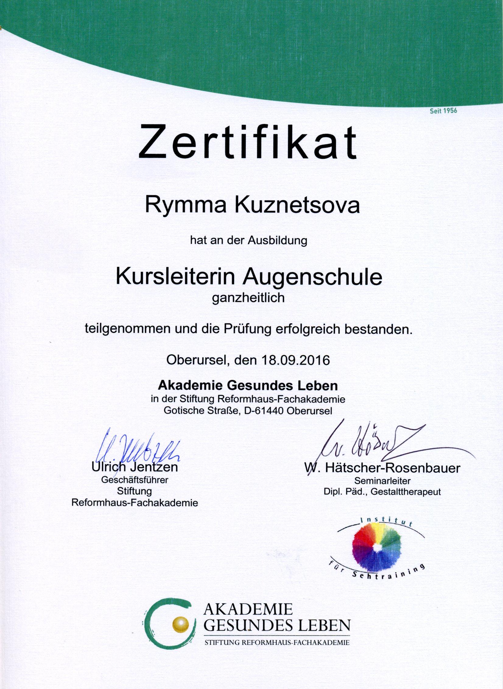 Zertifikat, Rymma Kuznetsova, Kursleiterin Augenschule